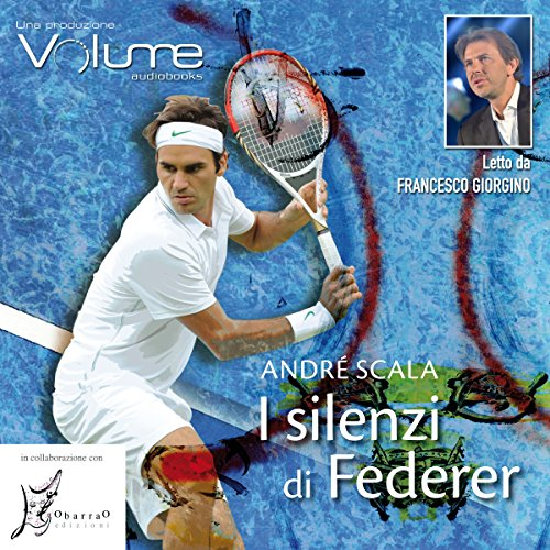 I silenzi di Federer audiobook cover art