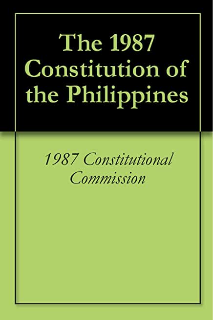 The 1987 Constitution of the Philippines (English Edition)
