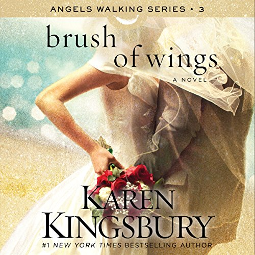 Brush of Wings     A Novel              By:                                                                                                                                 Karen Kingsbury                               Narrated by:                                                                                                                                 Kirby Heyborne,                                                                                        January LaVoy                      Length: 9 hrs and 37 mins     496 ratings     Overall 4.7