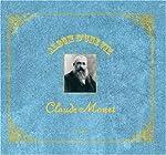 Album d'une Vie Claude Monet de Florence Gentner
