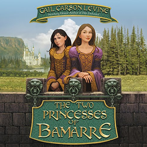 The Two Princesses of Bamarre audiobook cover art