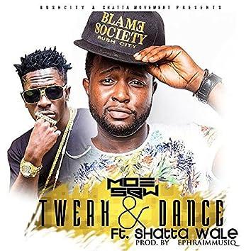 Twerk & Dance (feat. Shatta Wale)