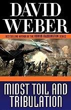 [Midst Toil and Tribulation] (By: David Weber) [published: September, 2012]