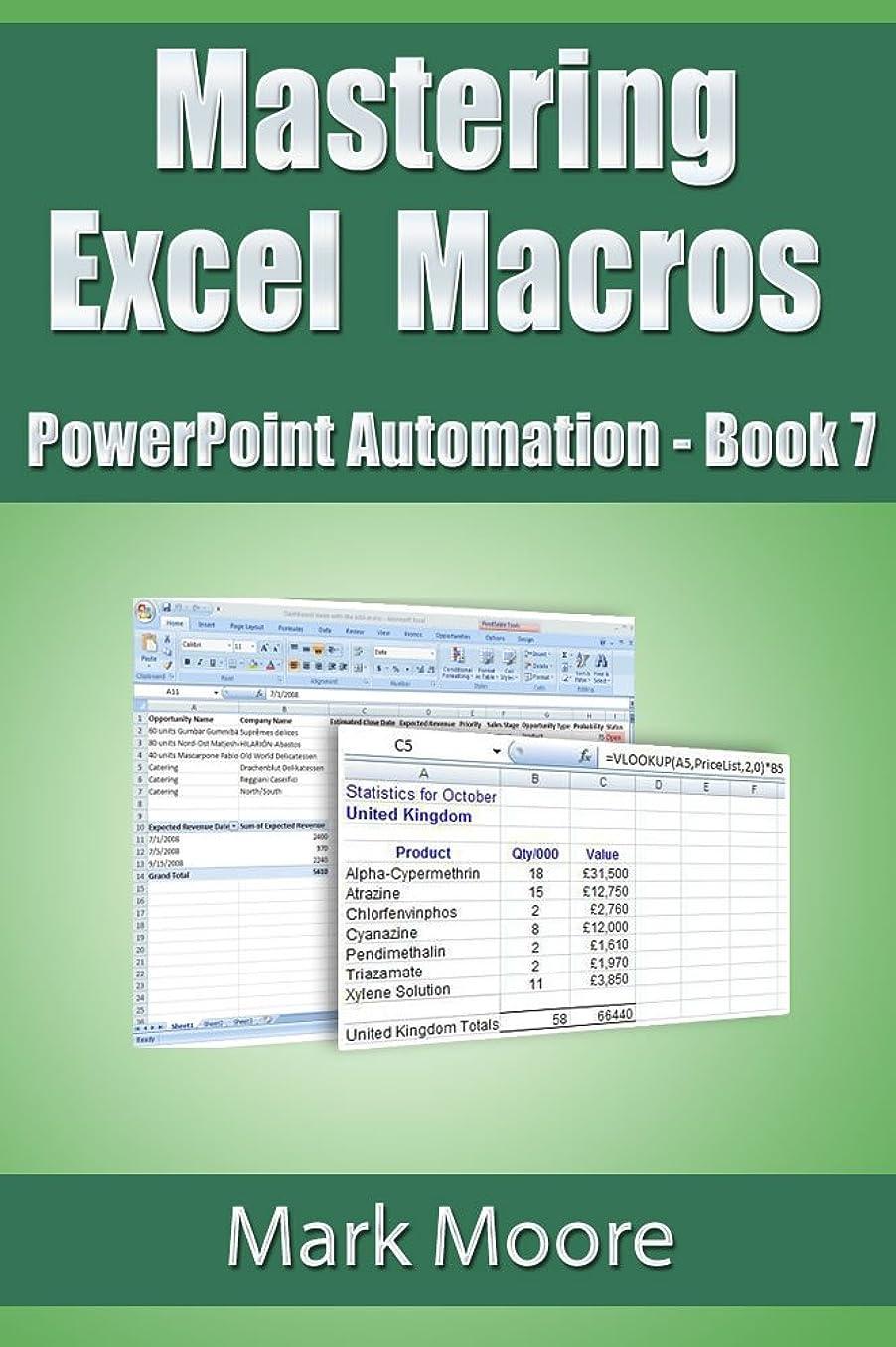 保存暴徒ブルジョンMastering Excel Macros: PowerPoint Automation (Book 7) (English Edition)