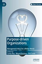 Purpose-driven Organizations: Management Ideas for a Better World (Open Access)
