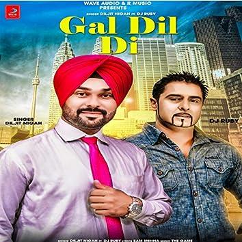 Gal Dil Di (feat. DJ Ruby)
