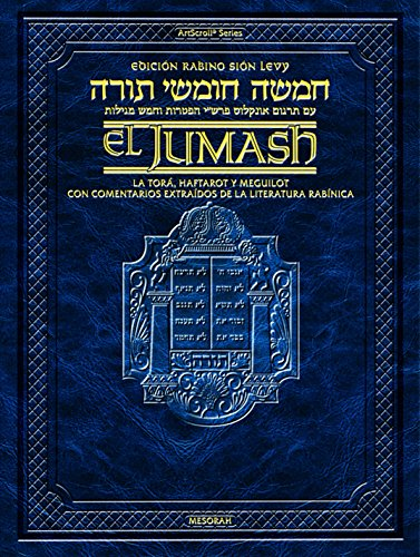 The Rabbi Sion Levy Edition of the Chumash in Spanish: The Torah, Haftarot,...