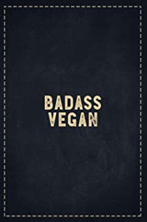 The Funny Office Gag Gifts: Badass Vegan Composition Notebook Lightly Lined Pages Daily Journal Blank Diary Notepad 6x9