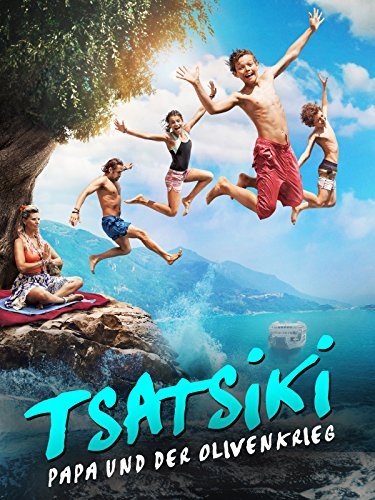 Tsatsiki – Papa und der Olivenkrieg