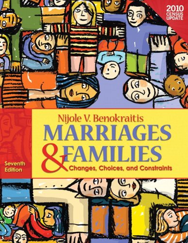 Marriages & Families: Changes, Choices, and Constraints -...
