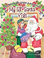 My Lil' Santa Visit (The Brooke Lynn Adventures)