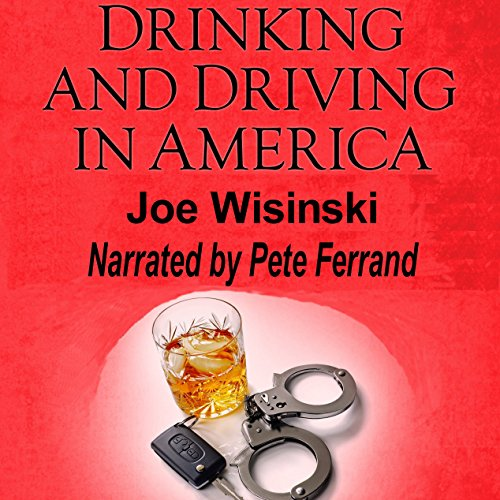 Drinking and Driving in America audiobook cover art
