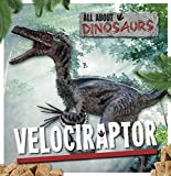 Velociraptor (All about Dinosaurs)