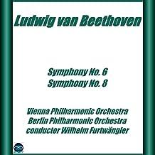 Beethoven: Symphony No. 6 e No. 8