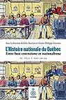 L'Histoire nationale du Québec: Entre bon-ententisme et nationalisme, de 1832 à nos jours par Allard