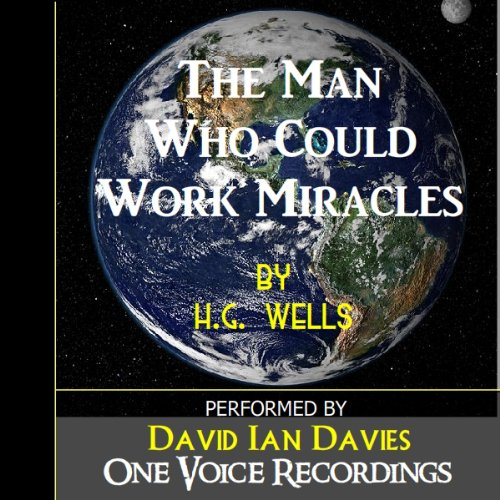 The Man Who Could Work Miracles cover art