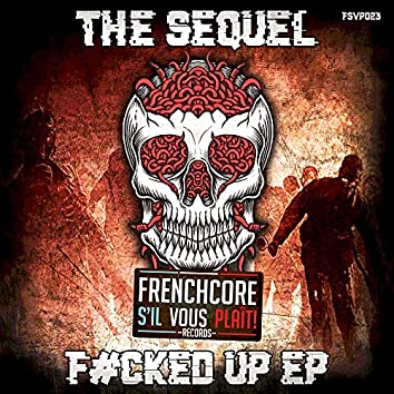 F#cked Up EP