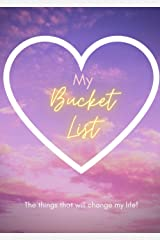 The Bucket Listers Notebook: A Notebook for Bucket Listers to Journal their Amazing Experiences Paperback
