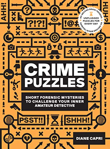 60-Second Brain Teasers Crime Puzzles: Short Forensic Mysteries to Challenge Your Inner Amateur Detective (English Edition)