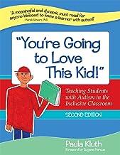 """""""می خواهید این بچه را دوست داشته باشید!"""": آموزش دانش آموزان مبتلا به اوتیسم در کلاس فراگیر ، چاپ دوم"""