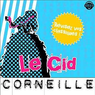 Couverture de Le Cid. Explication de texte