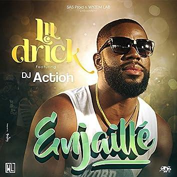 Enjaillé (feat. DJ Action)