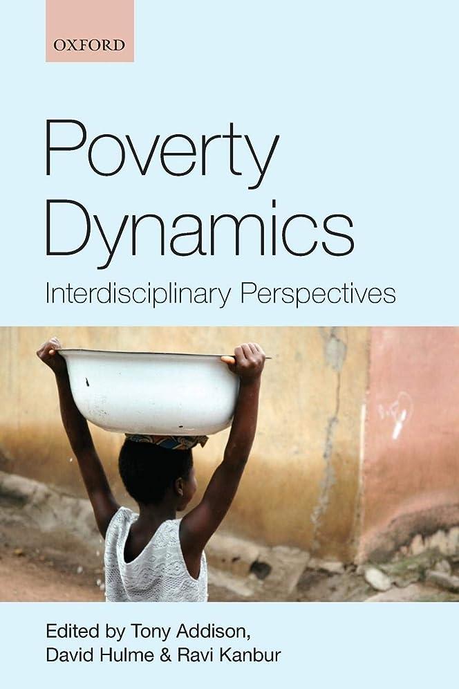 アーサー不規則な引き金Poverty Dynamics: Interdisciplinary Perspectives