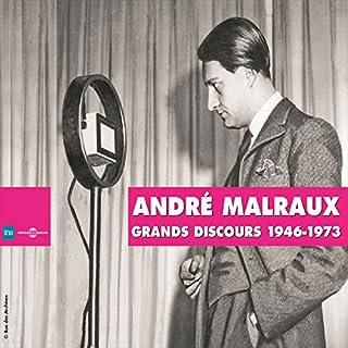 André Malraux : Grands discours 1946-1973                   De :                                                                                                                                 André Malraux                               Lu par :                                                                                                                                 André Malraux                      Durée : 1 h et 40 min     2 notations     Global 5,0