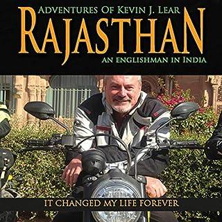 Rajasthan: Adventures of Kevin J. Lear: An Englishman in India                    De :                                                                                                                                 Kevin J. Lear                               Lu par :                                                                                                                                 Kevin J. Lear                      Durée : 2 h et 18 min     Pas de notations     Global 0,0