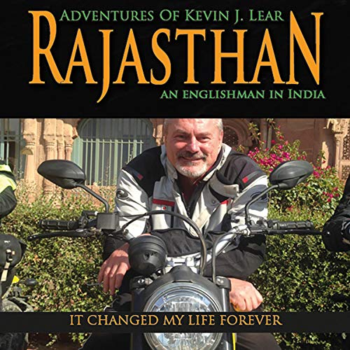 Couverture de Rajasthan: Adventures of Kevin J. Lear: An Englishman in India