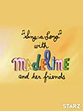 Madeline: Sing-A-Long With Madeline and Her Friends