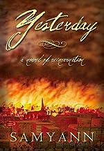 Yesterday: A Novel of Reincarnation