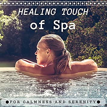 Healing Touch of Spa - Natural Sleep Aid for Calmness and Serenity