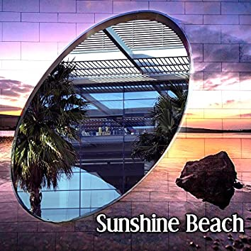 Sunshine Beach – Party Music, Chill Lounge, Beach Relaxation, Beach & Cocktails