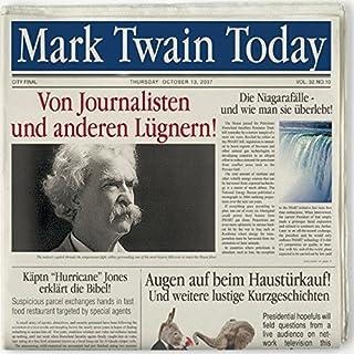 Von Journalisten & anderen Lügnern. 10 äußerst lustige Kurzgeschichten von Mark Twain Titelbild