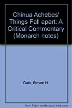 Chinua Achebes Things Fall Apart: A Critical Commentary (Monarch Notes)