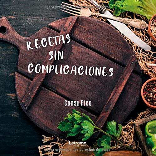 Recetas sin complicaciones: 01 (Cocina)