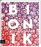 Bionik - Hightech aus der Natur - Paul Benett