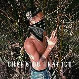 Chefe do Tráfico [Explicit]