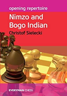 Opening Repertoire: Nimzo and Bogo Indian (Everyman Chess-Opening Repertoire)