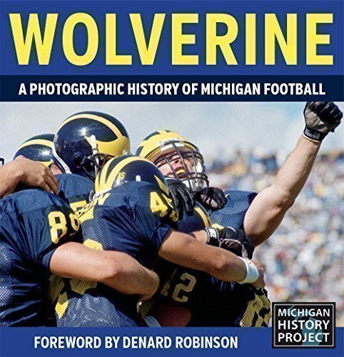 Wolverine - A Photographic History of Michigan Football, Vol. 1