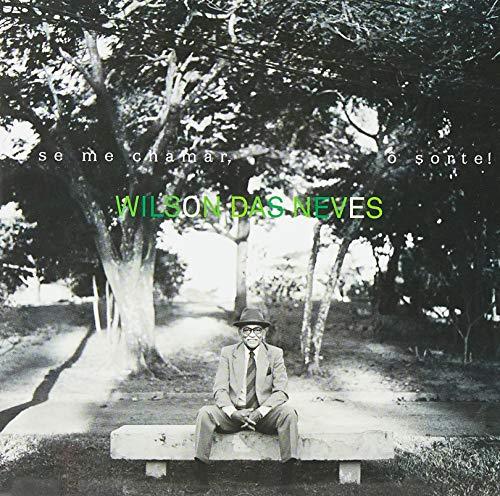 Wilson das Neves - Se Me Chamar, O Sorte [CD]