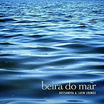 Beira do Mar (Bossanova & Latin Lounge)