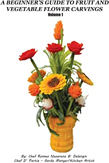 A Beginner's Guide to Fruit and Vegetable Flower Carvings