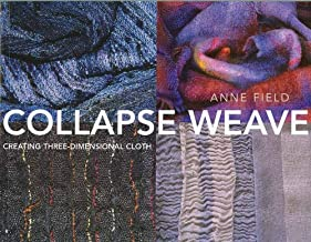 Collapse Weave: Creating Three-Dimensional Cloth