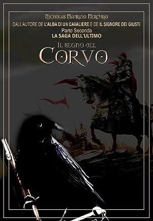 Il Segno del Corvo (La Saga dellUltimo Vol. 2)