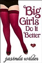 Big Girls Do It Better (Book 1)