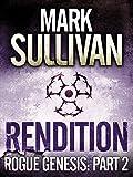 Rendition (Rogue Genesis Book 2) (English Edition)