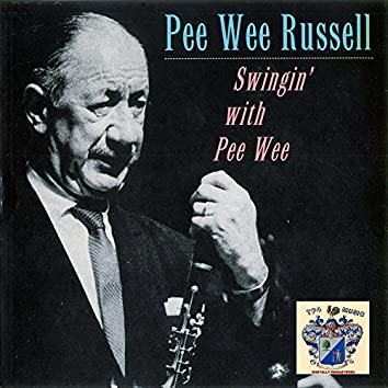 Swingin' with Pee Wee Russell
