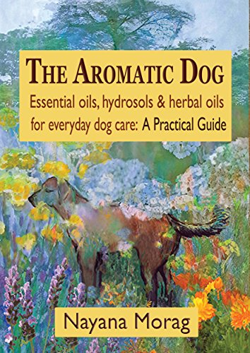 The Aromatic Dog: Essential oils, h…